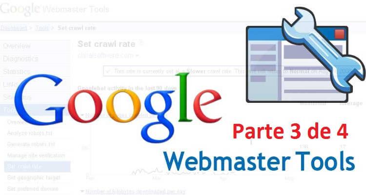 Guía completa Webmaster tools 3 - 5