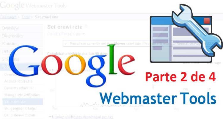 Guía completa Webmaster tools 2 - 1