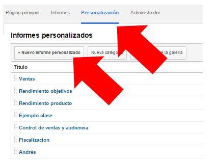 Haz click en personalización y luego en +Nuevo Informe Personalizado.